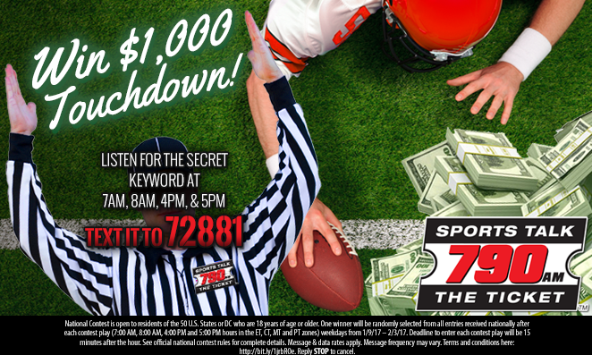 $1,000 Touch Down on 790 The Ticket