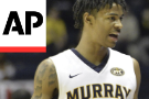 Murray State's Morant ascends to possible NBA lottery pick