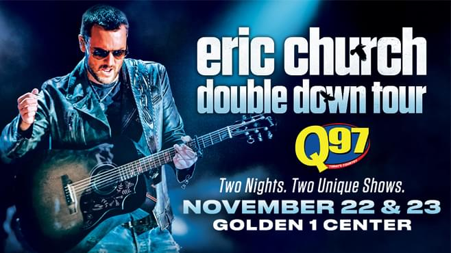 DOUBLE DOWN ON SUMMER WITH ERIC CHURCH!