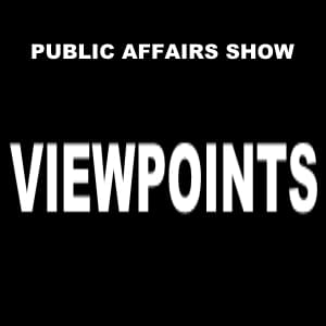 Public Affairs Show: Viewpoints