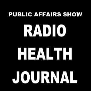 Public Affairs Show: Radio Health Journal