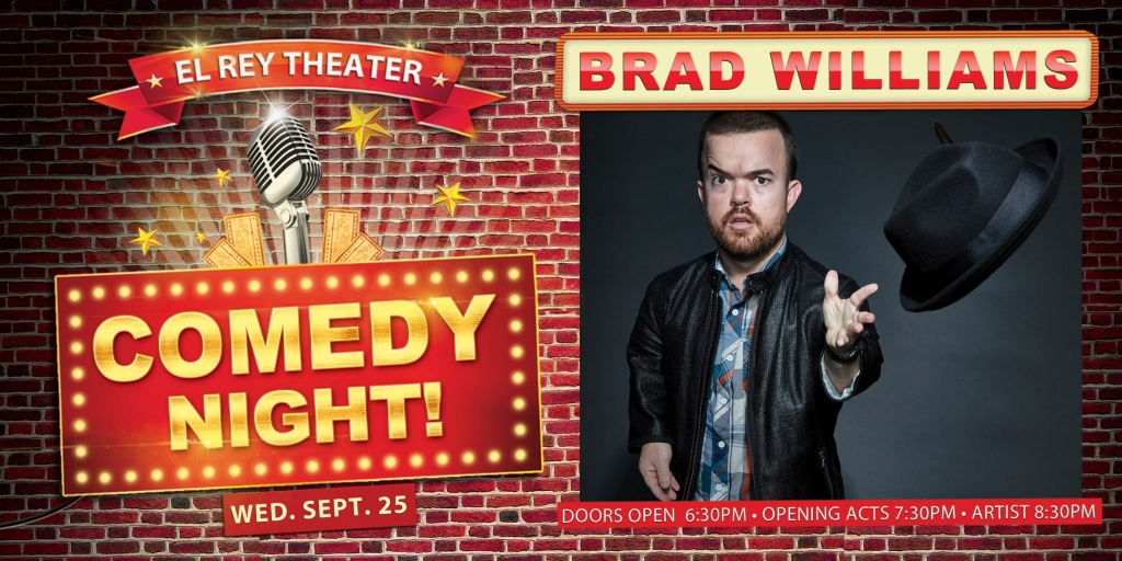 Win Brad Williams at the El Rey tickets!