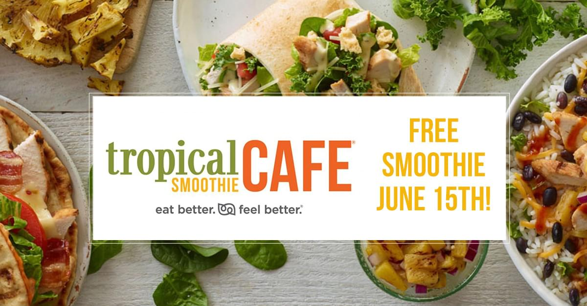Free Smoothies at Tropical Smoothie Cafe!
