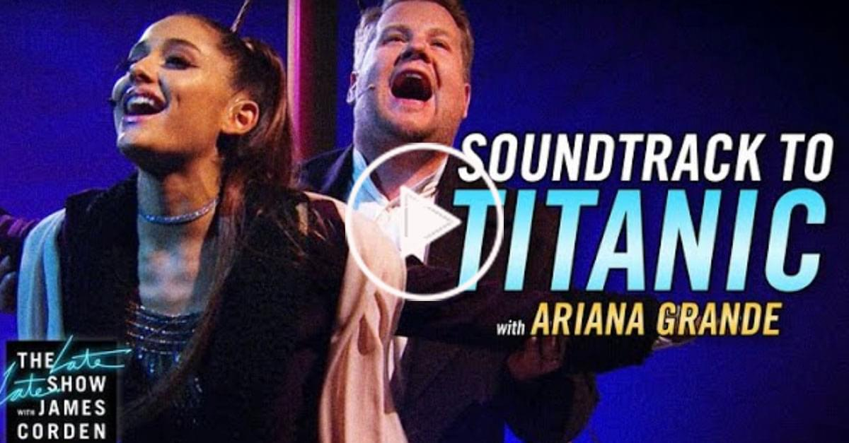 Watch: Ariana Grande and James Corden Perform Soundtrack to 'Titanic' With a Twist
