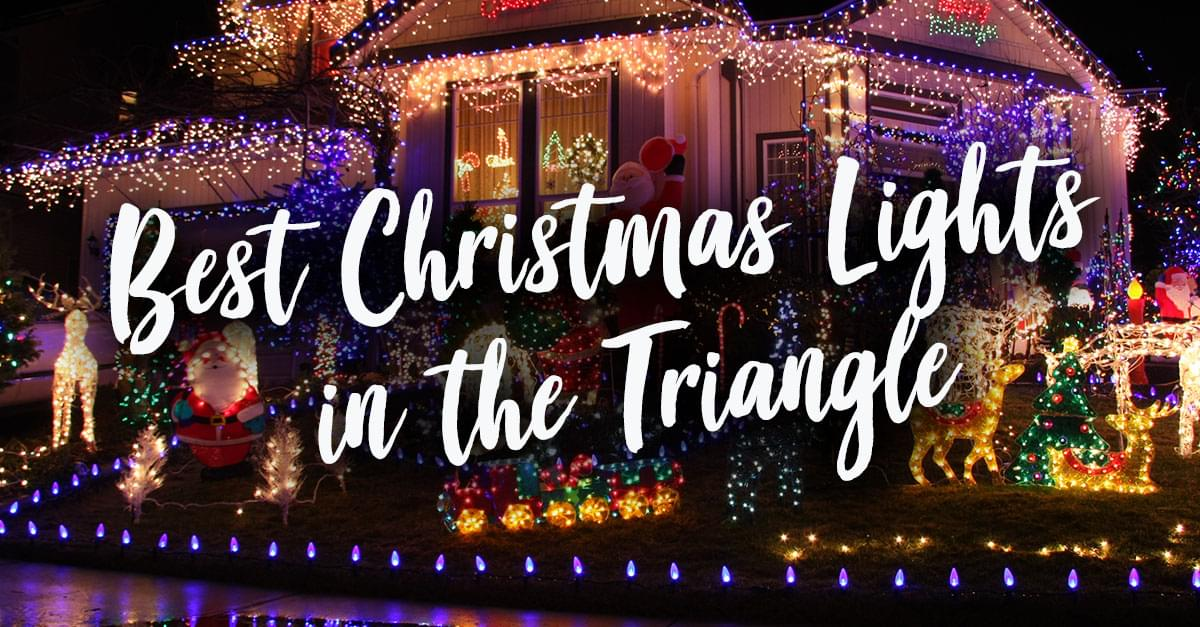 Best Christmas Lights in the Triangle