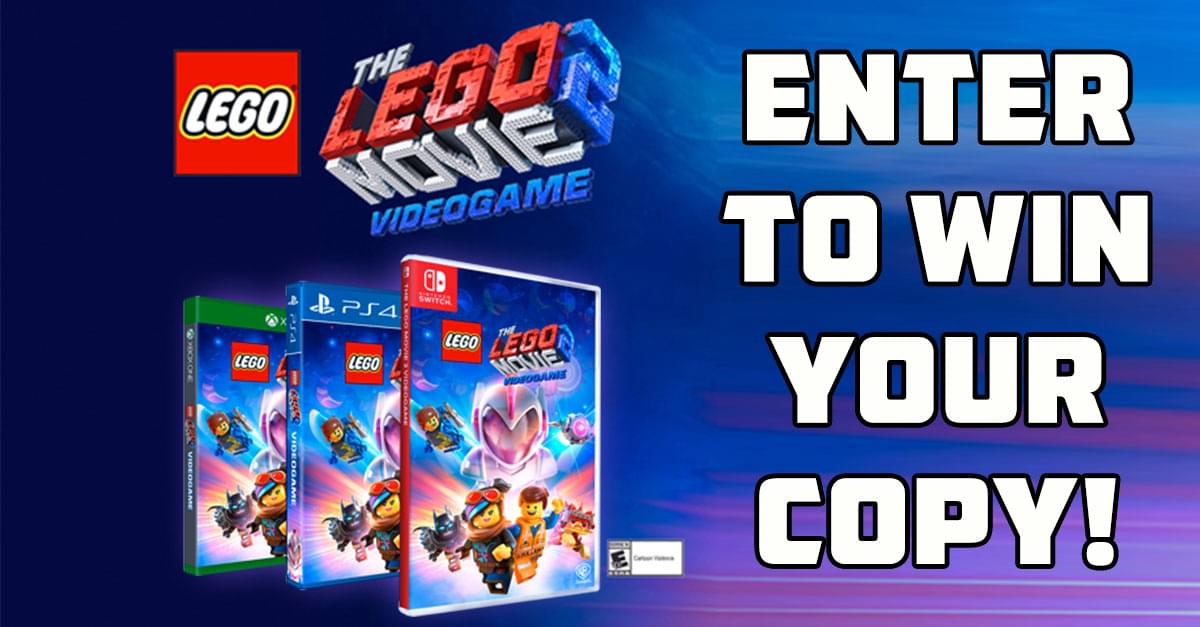 Enter to Win: The Lego Movie 2 Videogame | 96 1 BBB