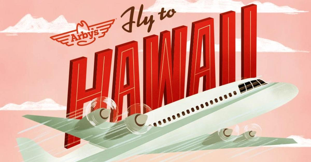 Arby's Is Selling $6 Flights to Hawaii
