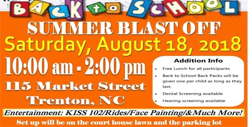 Trenton, NC:  Back To School Summer Blast Off Day Party And Community Day…