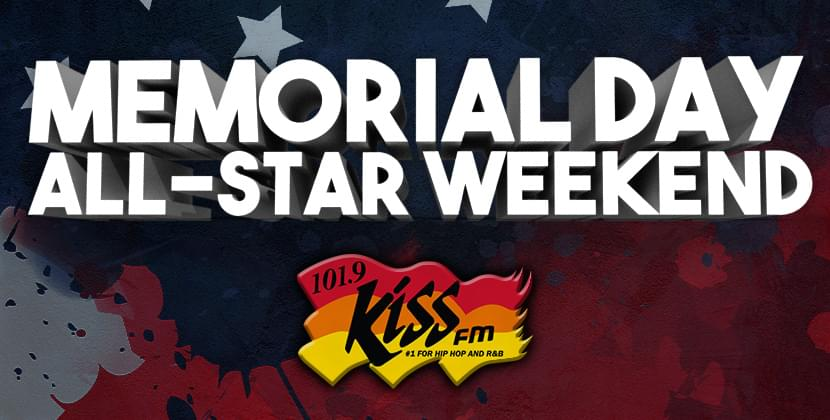The Kiss FM Memorial Day All-Star Weekend