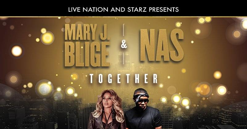 Mary J. Blige & Nas Together Tour