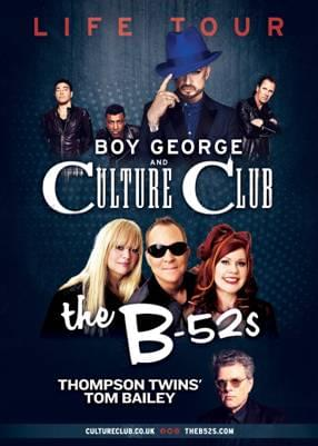 The Life Tour: starring Boy George & Culture Club and The B-52s with special guest Thompson Twins' Tom Bailey!