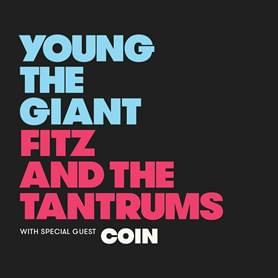 Young The Giant & Fitz And The Tantrums!