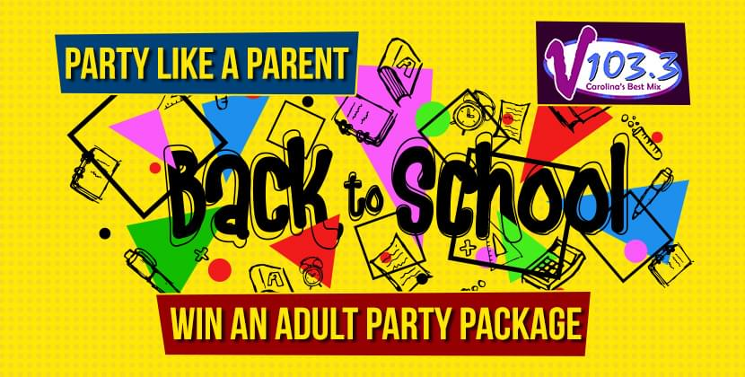 """Win V103.3's """"Yes, They're Back In School"""" Party Package!"""