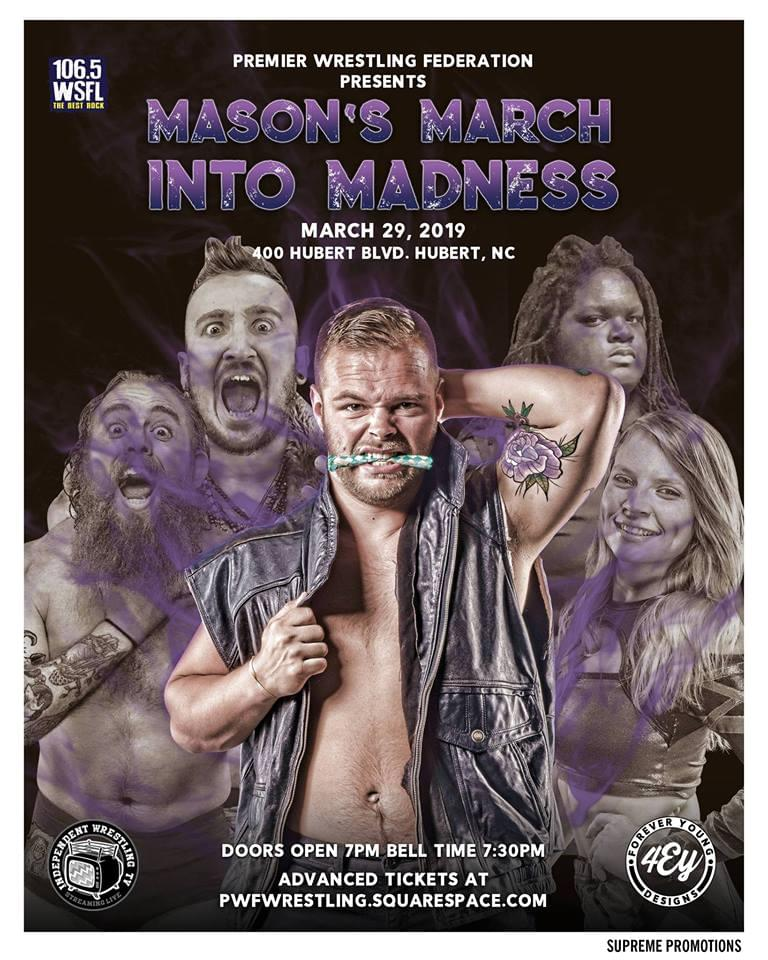 "WSFL and Premier Wrestling Federation Present ""Mason's March Into Madness"""