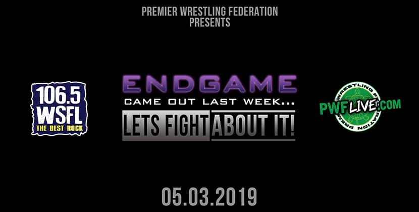 PWF Presents END GAME (came out last week, let's fight about it)