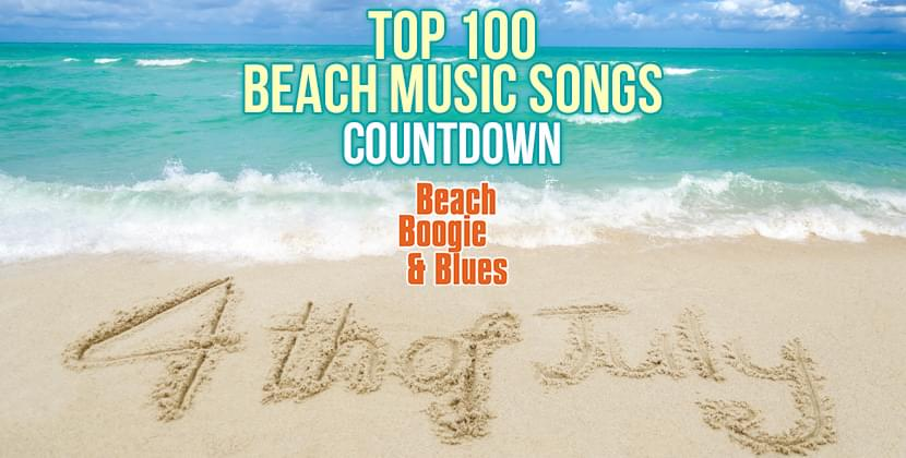 July 4th Top Beach Shag Songs Of All Time