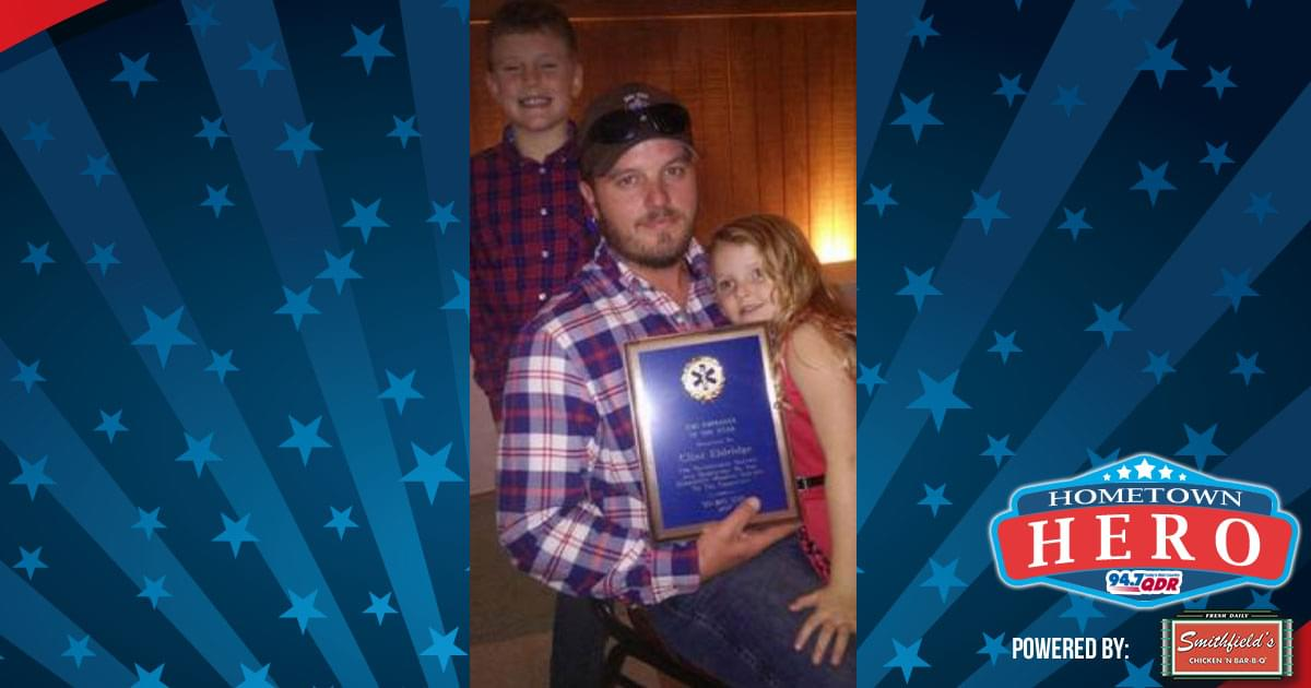 Hometown Hero May 8th: Clint Eldridge