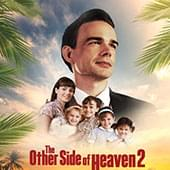 Enter to Win: The Other Side of Heaven 2 Tickets