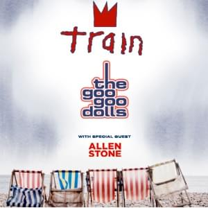 Train & The Goo Goo Dolls