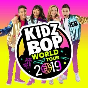 Kidz Bop: World Tour 2019