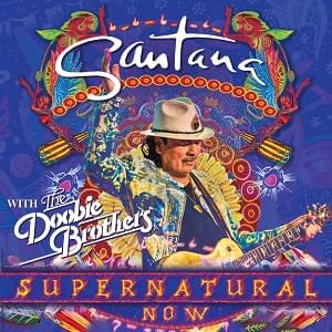 Carlos Santana w/ The Doobie Brothers