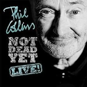 Phil Collins – Not Dead Yet Tour