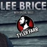 Lee Brice with special guest Tyler Farr