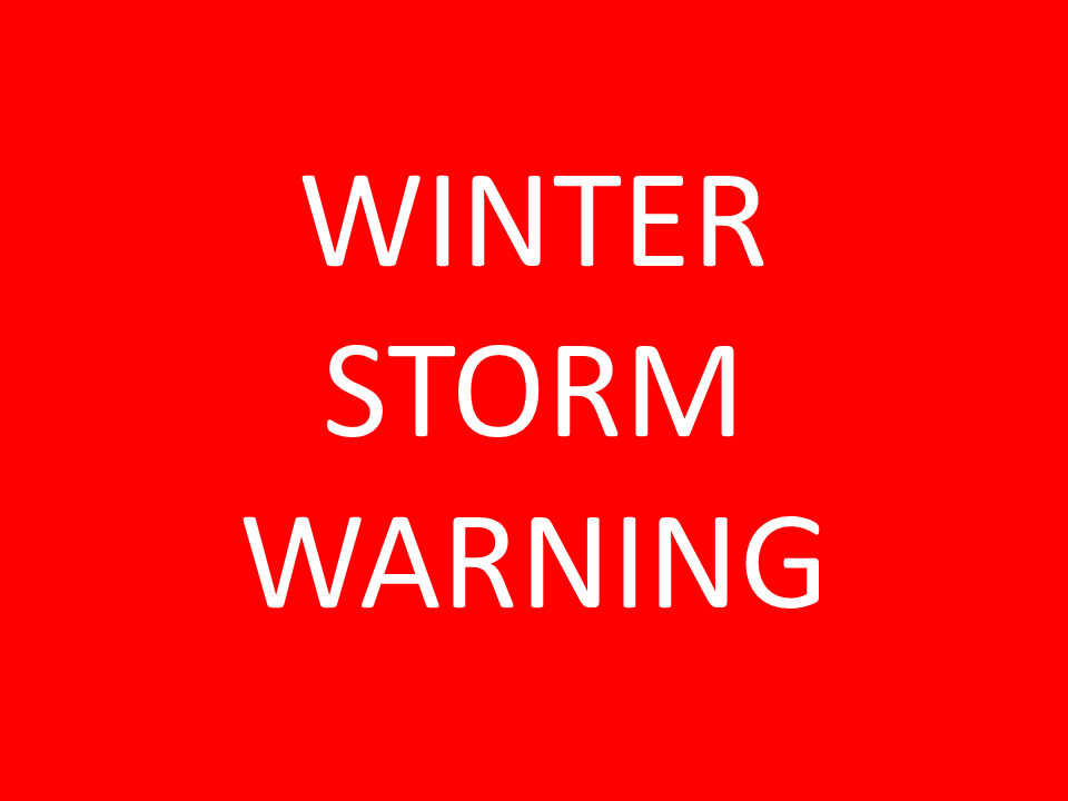 WINTER STORM WARNING UNTIL 6PM SATURDAY