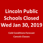 Lincoln Public Schools Closed Wednesday
