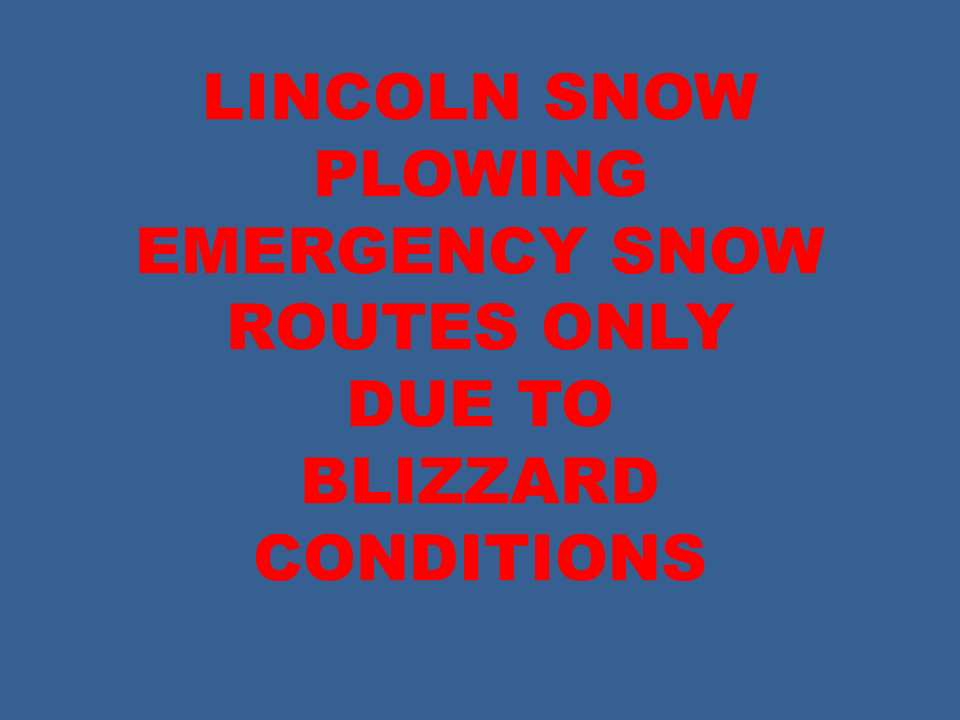 Lincoln Snow Plowing on Emergency Snow Routes Only   KLIN-AM