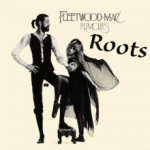 ROOTS with ROBB: Fleetwood Mac's RUMOURS