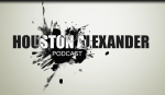Houston Alexander Podcast #5