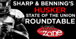 Husker State Of The Union Roundtable