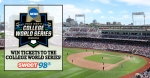 Win tickets to the 2018 NCAA College World Series!
