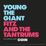 Young The Giant with Fitz And The Tantrums