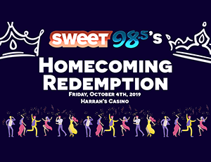 Sweet 98.5's Homecoming Redemption