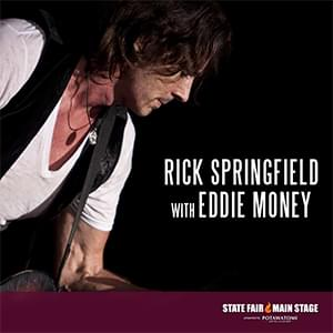 Rick Springfield with Eddie Money