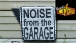 Noise From the Garage for December 9th