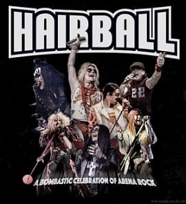 ROCK 108 Presents…. HAIRBALL!