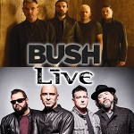 Bush & Live With Special Guest Our Lady Peace