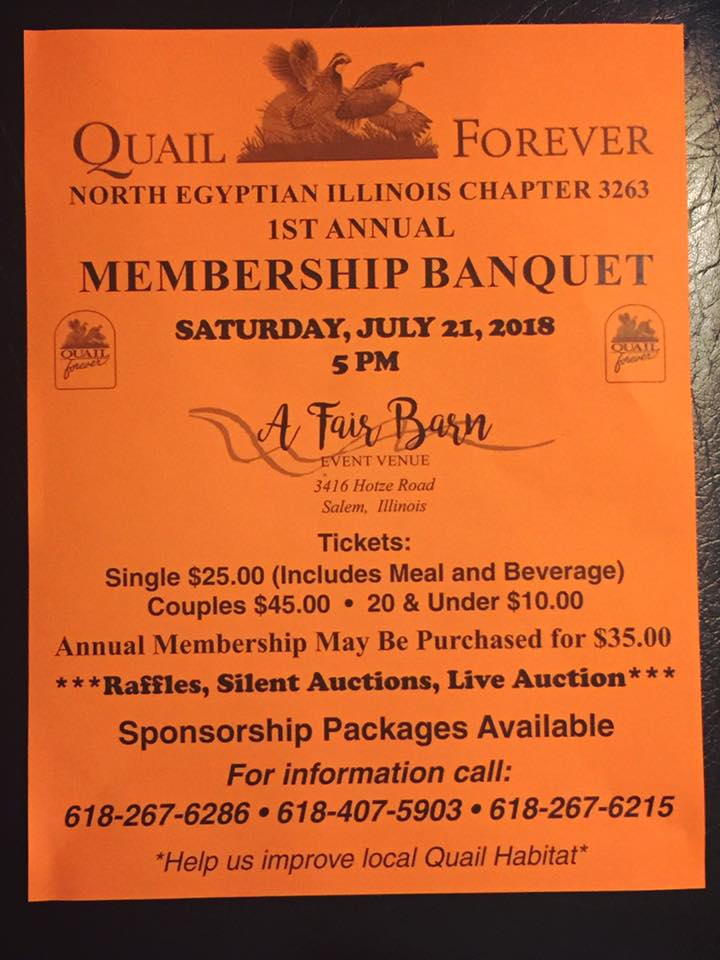 Quail Forever North Egyptian Illinois Chapter 3263 1st Annual Membership Banquet Set for July 21st