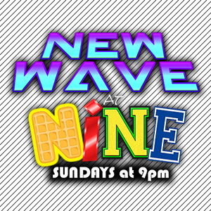 NEW WAVE @ 9 – Sunday Nights with DUKE