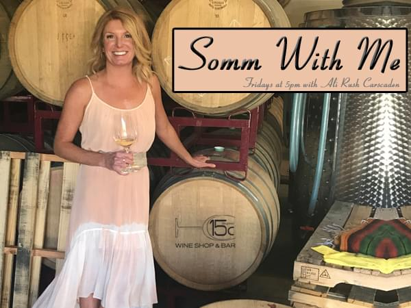 Somm With Me – 06/08/18 – Ali runs down her 12 day trip to the Mediterranean and talks new wines availble at 15C