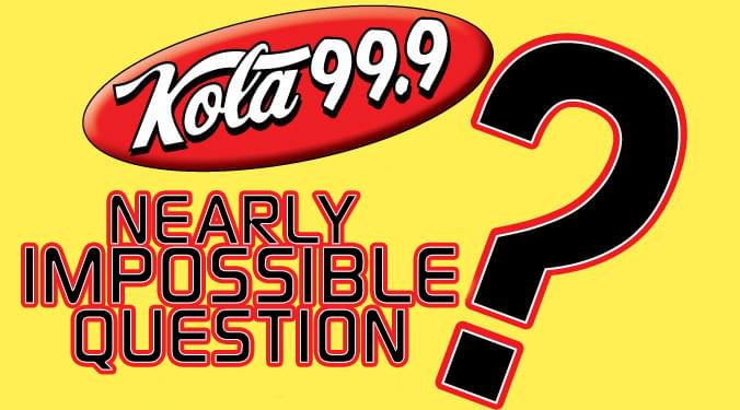 Nearly Impossible Question week of  10/29/18