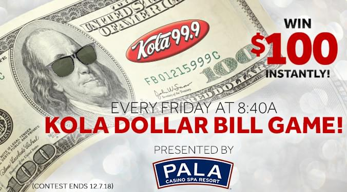 Win $100 with the KOLA Dollar Bill Game!