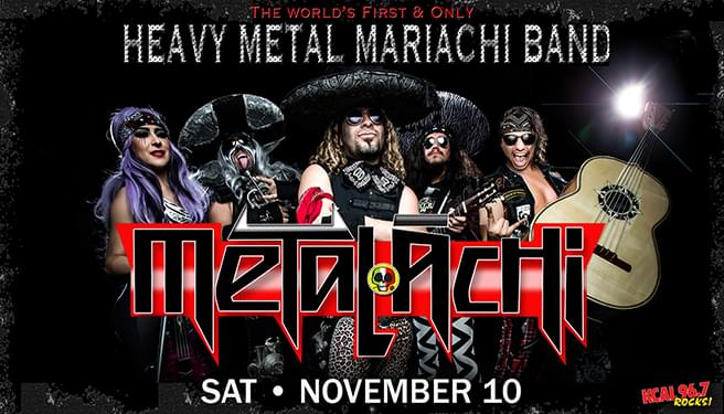 96.7 KCAL Rocks Presents: Metalachi