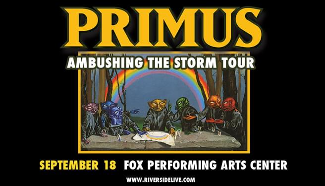 KCAL FM Presents Primus at Fox Performing Arts Center