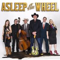 Asleep At The Wheel – Aug 13th