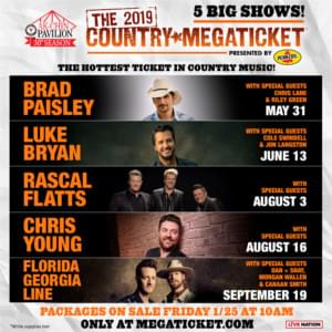 The 2019 Country Megaticket – May 31st – Sep 19th