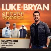 Luke Bryan, Cole Swindell & Jon Langston – June 13th